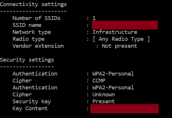 Connectivity settings  Number Of SSIDs  SSID  Network type  Radio type  Vendor extension  Security settings  Authentication  Cipher  Authentication  Cipher  Security key  Key Content  . Infrastructure  : [ Any Radio Type ]  Not present  . WA2-PersonaI  . WA2-PersonaI  . Unknown  . Present